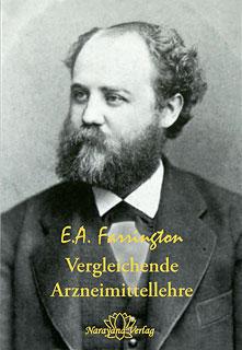 Vergleichende Arzneimittellehre, Ernest Albert Farrington
