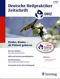 Deutsche Heilpraktiker Zeitschrift 2008/3 - Kinder - als Patient geboren/DHZ