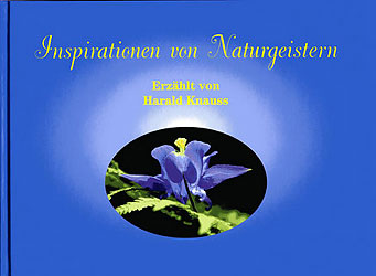 Inspirationen von Naturgeistern, Harald Knauss