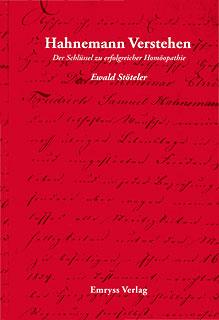 Hahnemann verstehen/Ewald Stöteler