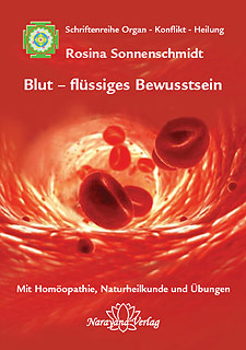 Blut - flüssiges Bewusstsein, Rosina Sonnenschmidt
