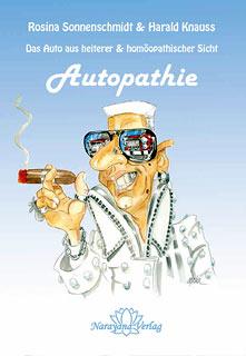 Autopathie, Rosina Sonnenschmidt / Harald Knauss