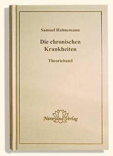 Die chronischen Krankheiten  - Mängelexemplar, Samuel Hahnemann