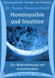 Homöopathie und Intuition. Zur Wahrnehmung von Arzneifamilien. 7 CDs, Rosina Sonnenschmidt