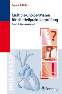 Multiple-Choice-Wissen für die Heilpraktikerprüfung, Band 2, Arpana Tjard Holler