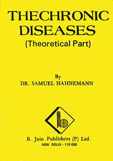 The Chronic Diseases/Samuel Hahnemann
