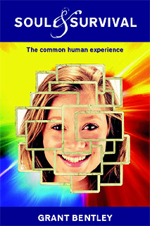 Soul and Survival - The Common Human Experience/Grant Bentley