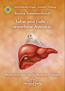 Leber und Galle - erworbene Autorität/Rosina Sonnenschmidt