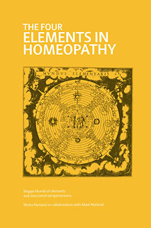 The Four Elements in Homeopathy/Misha Norland