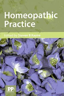 Homeopathic Practice/Steven B. Kayne