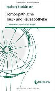Homöopathische Haus- und Reiseapotheke/Ingeborg Stadelmann