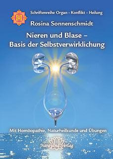 Nieren und Blase - Basis der Selbstverwirklichung, Rosina Sonnenschmidt