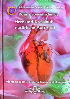 Herz und Kreislauf - natürliche Autorität, Rosina Sonnenschmidt