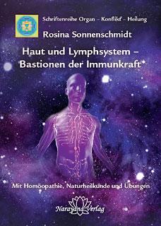 Haut und Lymphsystem - Bastionen der Immunkraft/Rosina Sonnenschmidt