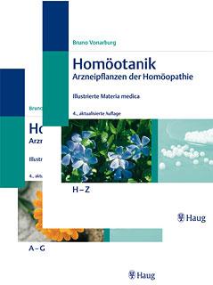 Homöotanik - Arzneipflanzen der Homöopathie, Bruno Vonarburg