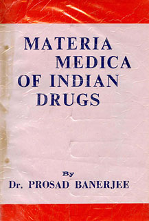 Materia Medica of Indian Drugs/P. Banerjee