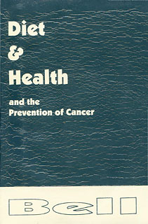 Diet & Health and the Prevention of Cancer/R. Bell