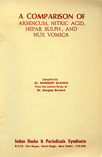 A Comparison of Arsenicum, Nitric Acid, Hepar Sulph. and Nux-vomica/Margery Blackie