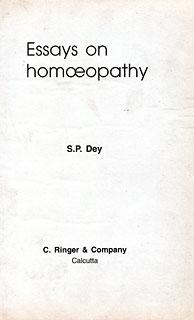 Essays on Homoeopathy/S.P. Dey