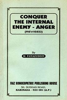 Conquer the Internal Enemy Anger/M. Fayazuddin