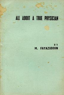 All about A True Physician/M. Fayazuddin