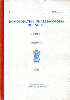 Homoeopathic Pharmacopoeia of India (Volume V, Year 1986)/Govt of India-Ministry of Health