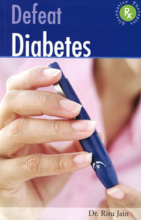 Defeat Diabetes, Ritu Jain