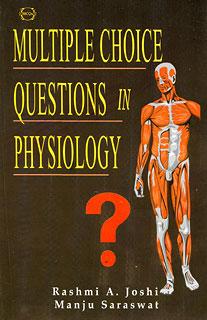 Multiple Choice Questions in Physiology/Rashmi A. Joshi