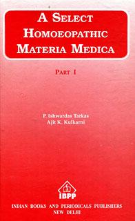 A Select Homoeopathic Materia Medica/Ajit Kulkarni
