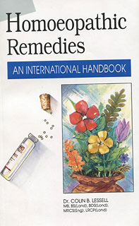 Homoeopathic Remedies: An International Handbook/Colin B. Lessell