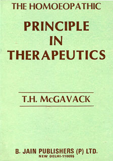 The Homoeopathy Principles in Therapeutics/T.H. Mcgavack