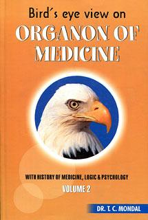 Bird's eye view on Organon of Medicine (Volume 2)/Tapan Chandra Mondal