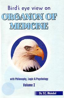Bird's eye view on Organon of Medicine (Volume I)/Tapan Chandra Mondal