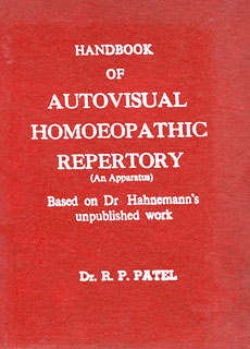 Handbook of Auto visual Repertory/Ramanlal P. Patel