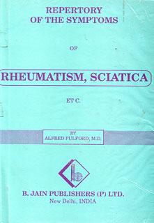 Repertory of the Symptoms of Rheumatism, Sciatica Etc./Alfred Pulford
