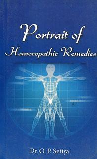 Portrait of Homoeopathic Remedies/O.P. Setiya
