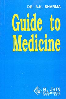 Guide to Medicine/A.K. Sharma