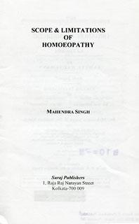 Scope & Limitation of Homoeopathy/Mahendra Singh