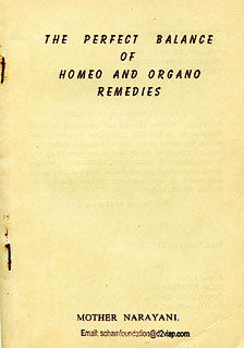 The Perfect Balance of Homeo and Organo Remedies/Mother Narayani
