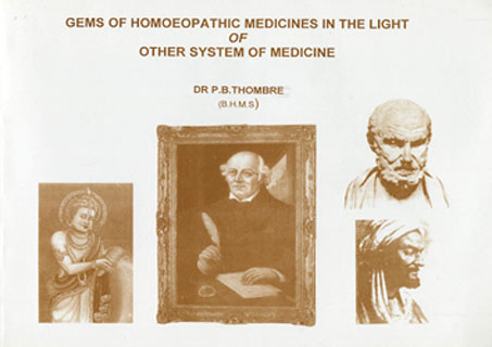 Gems of Homoeopathic Medicine in the Light of Other System of Medicine/P.B. Thombre