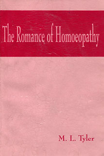 The Romance of Homoeopathy, Margaret Lucy Tyler