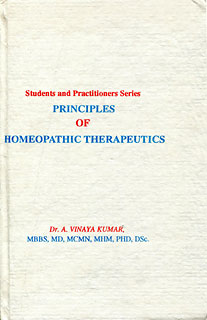 Principles of Homeopathic Therapeutics/Kumar A. Vinaya