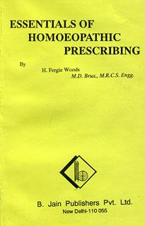 Essentials of Homoeopathic Prescribing/Herold Fergie Woods
