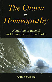 The Charm of Homeopathy/Anne Vervarcke