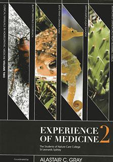 Experience of Medicine 2/Alastair C. Gray