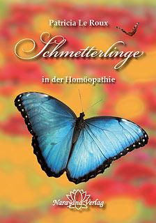 Schmetterlinge in der Homöopathie - Sonderangebot/Patricia Le Roux