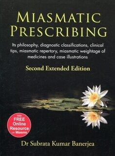 Miasmatic Prescribing - Softcover/Subrata Kumar Banerjea