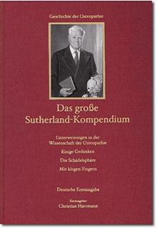 Das große Sutherland-Kompendium/William G. Sutherland / Adah S. Sutherland