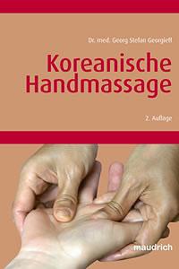 Koreanische Handmassage/Georg Stefan Georgieff
