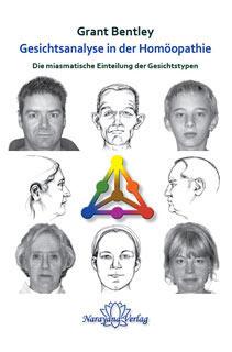 Gesichtsanalyse in der Homöopathie/Grant Bentley